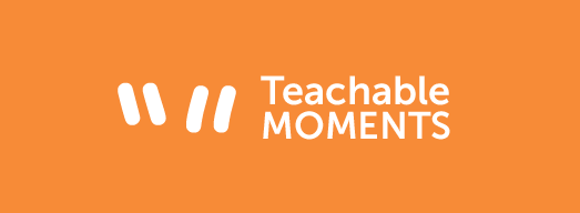 Teachable Moments: $11 is Not Enough