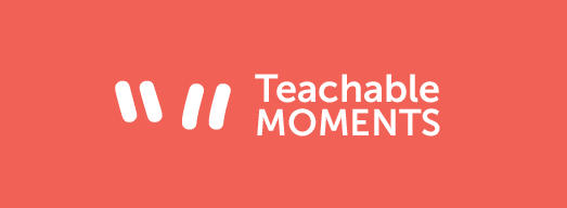 Teachable Moments: CLC One Minute Message Videos