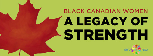 Black Canadian Women: A Legacy of Strength