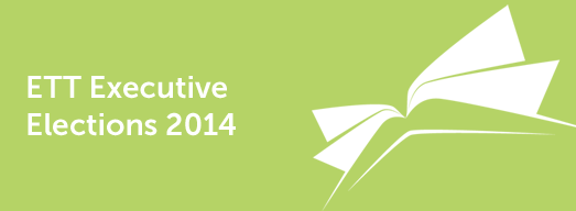 ETT Executive Elections 2014: Thank You to All Table Officer Candidates
