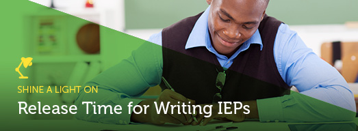Shine a Light On: Release Time for Writing IEPs