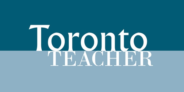 Toronto Teacher – Volume 6, Number 1