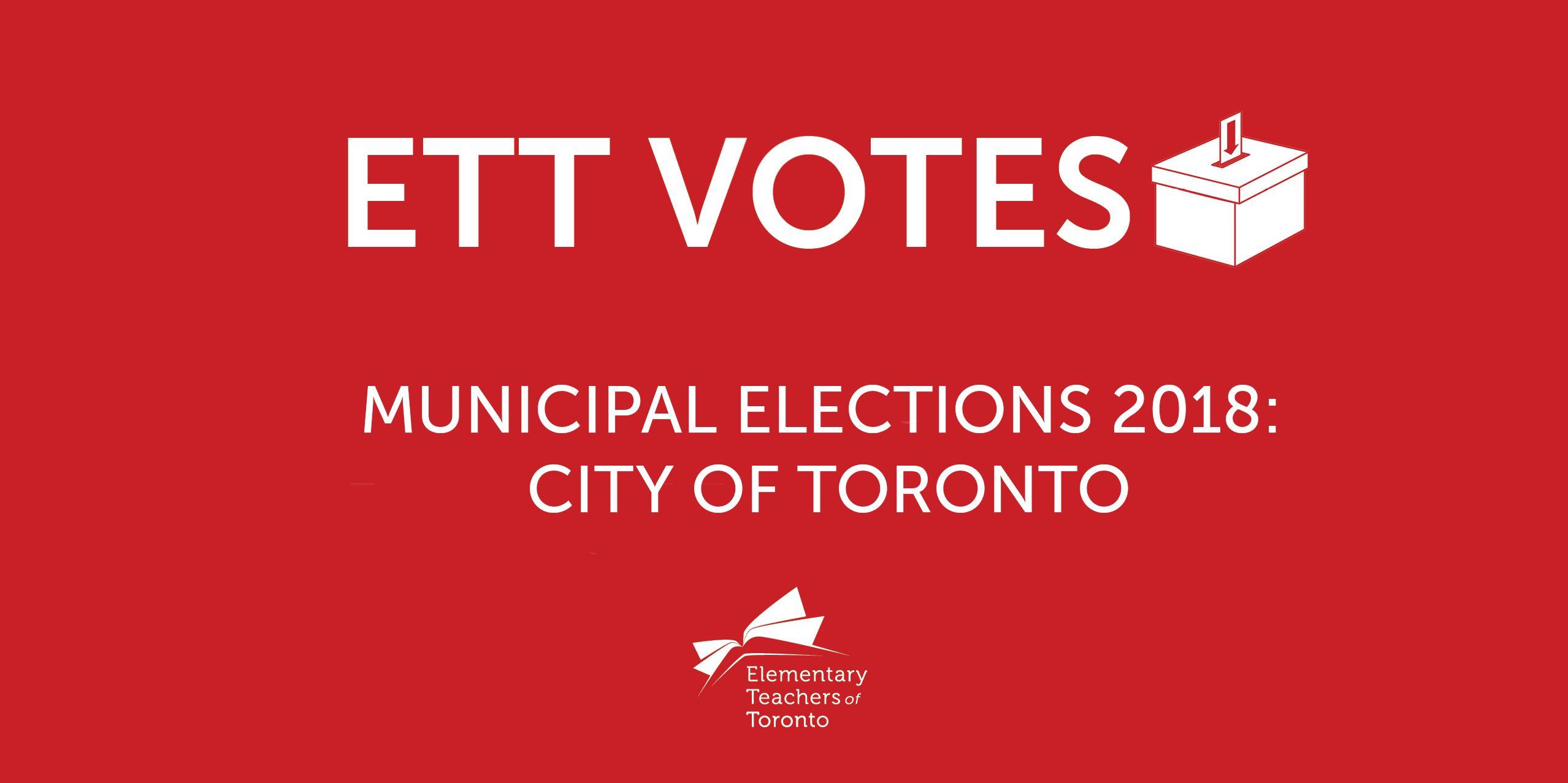 City of Toronto Municipal Election: October 22, 2018