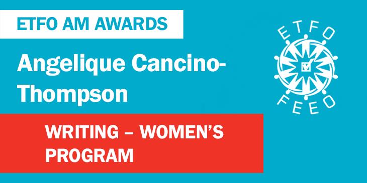 ETFO Annual Meeting 2019: Toronto Teacher Angelique Cancino-Thompson Wins ETFO Writer's Award-Women's Program