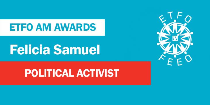 ETFO Annual Meeting 2019: Toronto Teacher Felicia Samuel Wins ETFO Political Activist Award