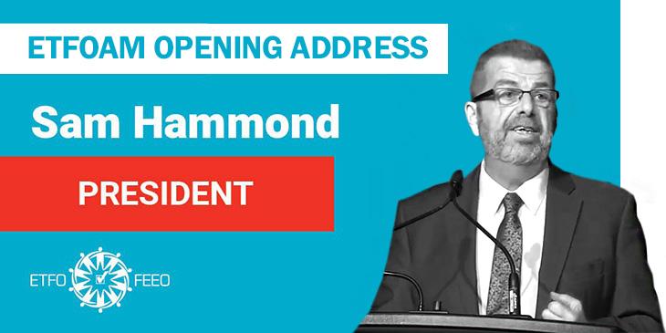 ETFO Annual Meeting 2019: Opening Address From ETFO President Sam Hammond