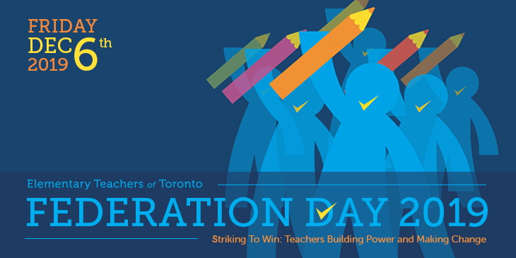"""ETT Media Release: """"Striking to Win,"""" Thousands of Toronto Elementary Teachers to Attend Federation Day"""