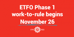 ETFO Media Release: ETFO Plans Strike Action That Impacts Ministry and School Boards, Not Students