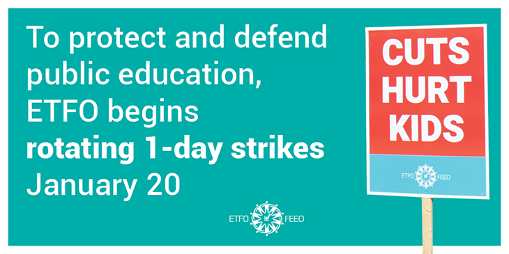 ETFO Media Release: Required Five-day Notice for Toronto, York Region, and Ottawa-Carleton School Boards Given in Anticipation of One-Day Strike on Monday, January 20