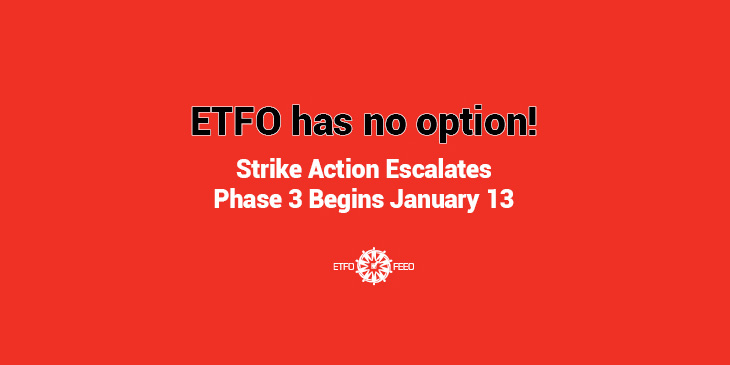ETFO Media Release: Stakes For Future of Public Education High – ETFO to Escalate Strike Action Starting Monday, January 13, 2020