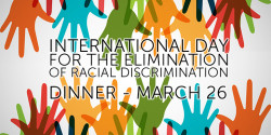 International Day for the Elimination of Racial Discrimination Dinner