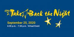 Take Back the Night - ETFO Virtual Gathering