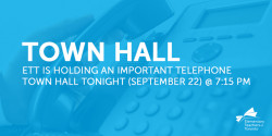 ETT Important Telephone Town Hall - September 22 (Tonight)
