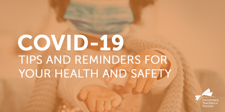 COVID-19: Tips and Reminders For Your Health and Safety