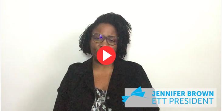 Message From ETT President Jennifer Brown: Demanding Action, Demanding Change