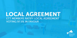 ETT Members Ratify Local Collective Agreement Voting 97.5% in Favour