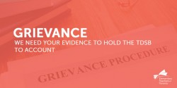 Grievance: We Need Your Evidence to Hold the TDSB to Account